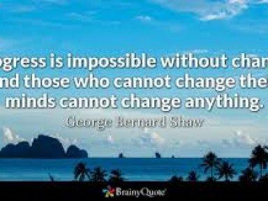 Progress Requires Change